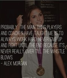 Quotes About the wnt soccer girls | Alex Morgan