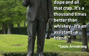 Marijuana Quote by Louis Armstrong