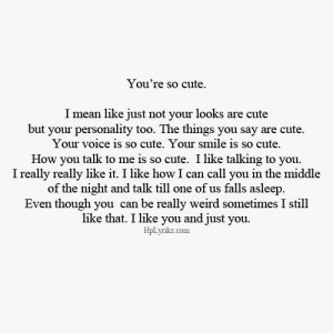 Romantic quotes sayings you are so cute