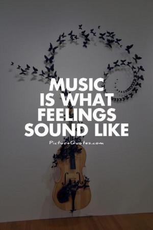Music Quotes Feelings Quotes