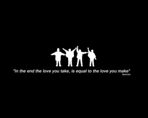 the love you take #love #making love #loving #relationships #quotes ...