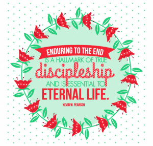 General Conference April 2015-Enduring to the end
