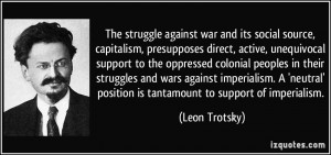 ... imperialism. A 'neutral' position is tantamount to support of