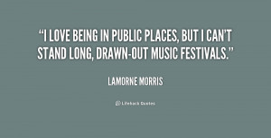 love being in public places, but I can't stand long, drawn-out music ...