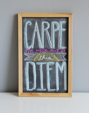 DIY Chalkboard Quote – great tip for getting saturated color on the ...