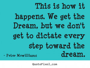 quotes about inspirational by peter mcwilliams design your own quote