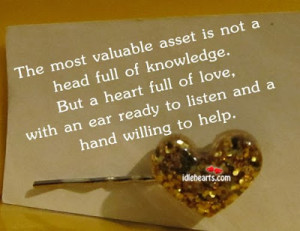The most valuable asset beautiful and awesome english quote