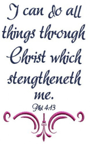 Bible Scripture embroidery design - I can do all things in Christ.