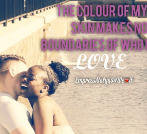 ... love, bwwm, black women and white men and interracial quotes