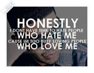 dont have time to hate people who hate me quote
