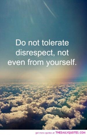 ... -tolerat-disrespect-quote-pic-beautiful-pictures-quotes-pictures.jpg