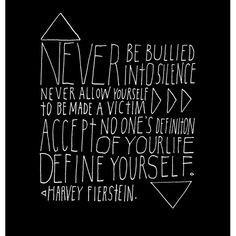 ... Harvey Fierstein (sorry I'm going crazy with the anti bullying quotes