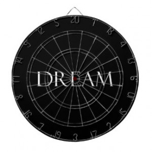 Dream Quotes Inspirational Quote Dart Board