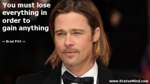 Brad Pitt Quotes Brad pitt quotes