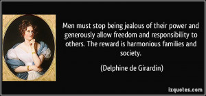 Men must stop being jealous of their power and generously allow ...