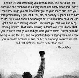 Life Quotes, Art Quotes, Life Motto, Keep Moving, Rocky Balboa Quotes ...