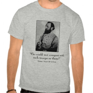 Stonewall Jackson and quote - grey Shirts