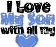 Love My Son Quotes For Facebook I love my son