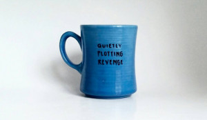 Quietly Plotting Revenge, Mothers Day, Gift for Mom, Quote Coffee Tea ...
