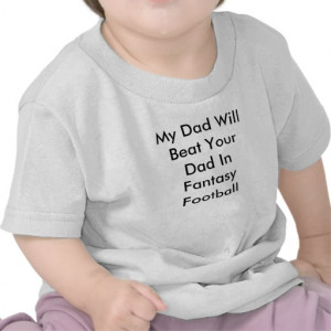 Loser Dads Quotes My dad will beat your dad in