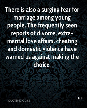 ... extra-marital love affairs, cheating and domestic violence have warned