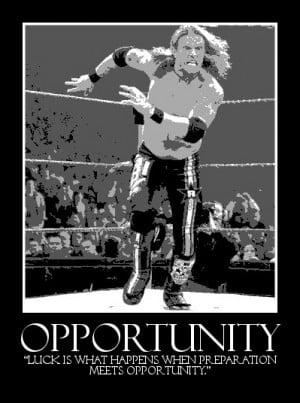 WWE Opportunity Quote - @Pinterest