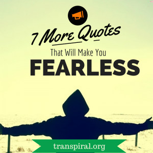21 Quotes That Will Make You Fearless – Part 1