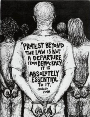 Protest beyond the law is not a departure from democracy; it is ...