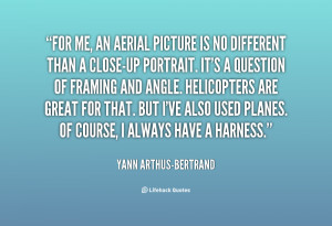 quote-Yann-Arthus-Bertrand-for-me-an-aerial-picture-is-no-147927.png