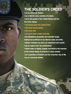 The Soldier's Creed ..i will get to hear all the soldiers recite this ...