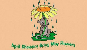 mouse enjoying rain with April Showers Bring May Flowers Poem