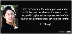 There isn't much in the way of pure communist spirit, because the ...