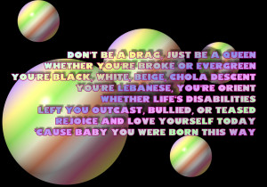 Born This Way - Lady Gaga Song Lyric Quote in Text Image