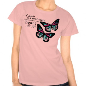 File Name : twin_sisters_quote_butterfly_t_shirt ...