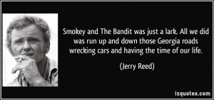 Jerry Reed Smokey and the Bandit Quotes
