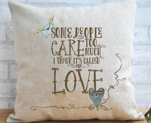 Some People Care To Much - Winnie The Pooh Quote