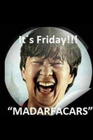 friday #hangover #hangover 2 #its #mr.chow #madarfacars