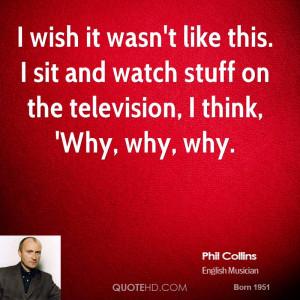 Phil Collins Quotes