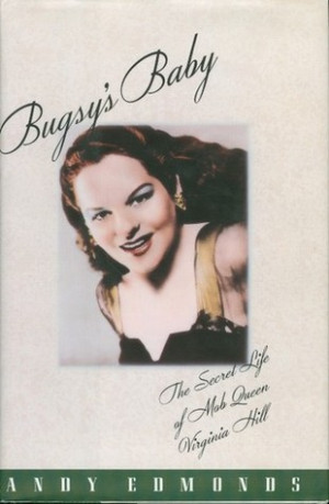 bugsy virginia hill quotes