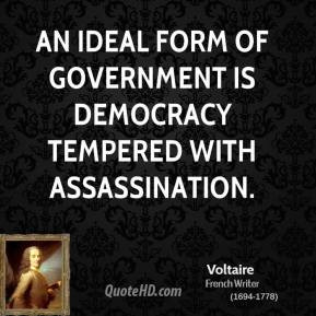 voltaire-writer-quote-an-ideal-form-of-government-is-democracy.jpg