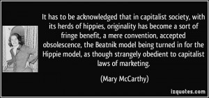 It has to be acknowledged that in capitalist society, with its herds ...