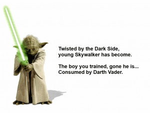Twisted by the Dark Side quote