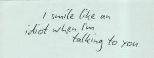 Smile While Talking To You