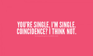 ... quotations, quote, quotes, relationship, sayings, single, sweet, text