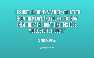 quote-Duane-Chapman-its-just-like-being-a-father-you-70564.png