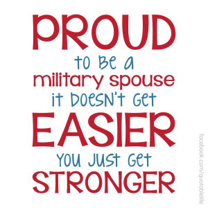Proud Military Spouse.. since I will no longer be a Military Spouse ...