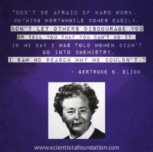 gertrude B. Elion Quote Scientista Women in STEM