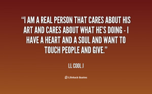 quote-LL-Cool-J-i-am-a-real-person-that-cares-19372.png