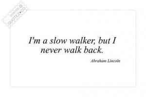 Walk quote #2