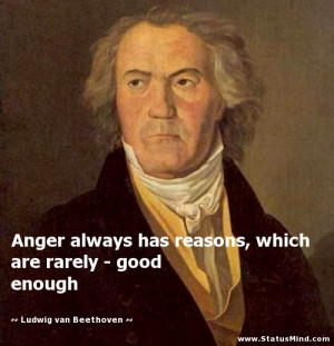 ... rarely - good enough - Ludwig van Beethoven Quotes - StatusMind.com